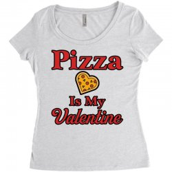 pizza is my valentine for light Women's Triblend Scoop T-shirt | Artistshot