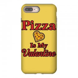 pizza is my valentine for light iPhone 8 Plus Case | Artistshot