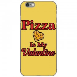 pizza is my valentine for light iPhone 6/6s Case | Artistshot