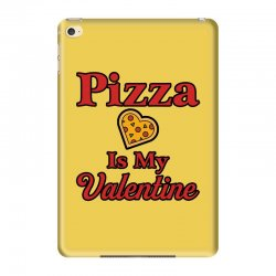 pizza is my valentine for light iPad Mini 4 Case | Artistshot