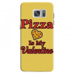 pizza is my valentine for light Samsung Galaxy S7 Case | Artistshot