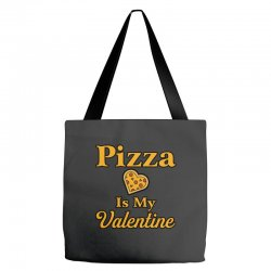 pizza is my valentine Tote Bags | Artistshot
