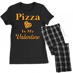 pizza is my valentine Women's Pajamas Set | Artistshot