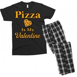 pizza is my valentine Men's T-shirt Pajama Set | Artistshot