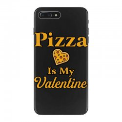 pizza is my valentine iPhone 7 Plus Case | Artistshot