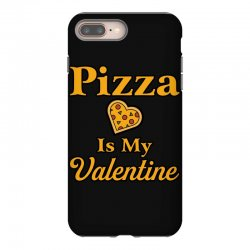 pizza is my valentine iPhone 8 Plus Case | Artistshot