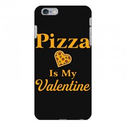 pizza is my valentine iPhone 6 Plus/6s Plus Case | Artistshot