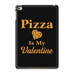 pizza is my valentine iPad Mini 4 Case | Artistshot