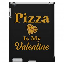 pizza is my valentine iPad 3 and 4 Case | Artistshot