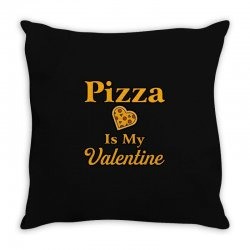 pizza is my valentine Throw Pillow | Artistshot