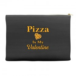 pizza is my valentine Accessory Pouches | Artistshot