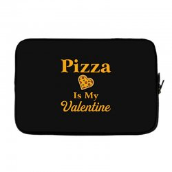 pizza is my valentine Laptop sleeve | Artistshot