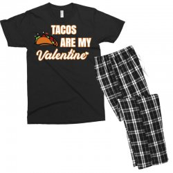 tacos are my valentine for dark Men's T-shirt Pajama Set | Artistshot