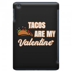 tacos are my valentine for dark iPad Mini Case | Artistshot
