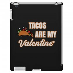 tacos are my valentine for dark iPad 3 and 4 Case | Artistshot