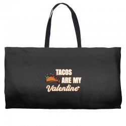 tacos are my valentine for dark Weekender Totes | Artistshot