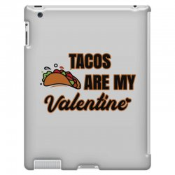 tacos are my valentine for light iPad 3 and 4 Case | Artistshot