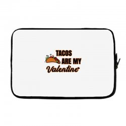 tacos are my valentine for light Laptop sleeve | Artistshot