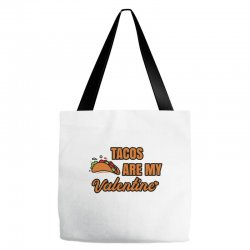 tacos are my valentine Tote Bags | Artistshot