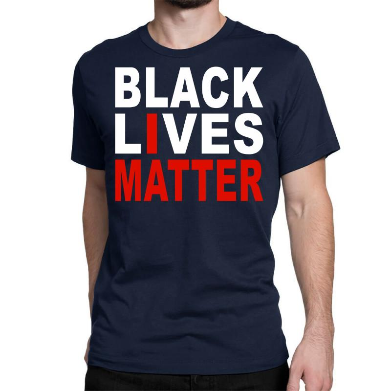 Black Lives Matter Classic T shirt. By Artistshot