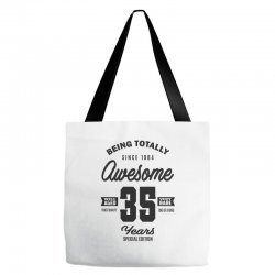 Awesome 35 Years Tote Bags | Artistshot