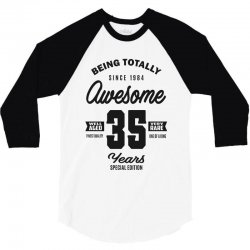 Awesome 35 Years 3/4 Sleeve Shirt | Artistshot