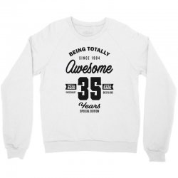 Awesome 35 Years Crewneck Sweatshirt | Artistshot