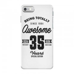 Awesome 35 Years iPhone 7 Case | Artistshot