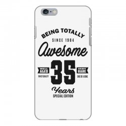 Awesome 35 Years iPhone 6 Plus/6s Plus Case | Artistshot