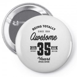Awesome 35 Years Pin-back button | Artistshot