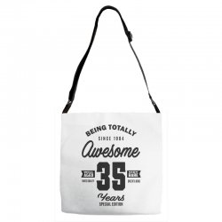 Awesome 35 Years Adjustable Strap Totes | Artistshot