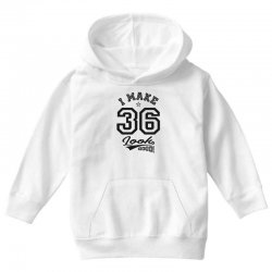 I Make 36 Look Good Youth Hoodie | Artistshot