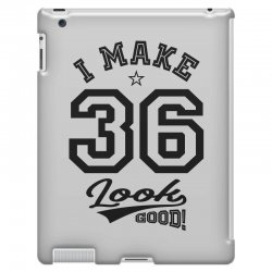 I Make 36 Look Good iPad 3 and 4 Case | Artistshot
