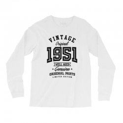 Gift for Born in 1951 Long Sleeve Shirts | Artistshot