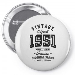 Gift for Born in 1951 Pin-back button | Artistshot