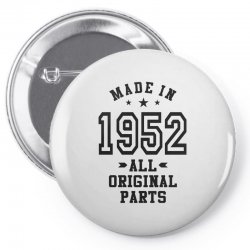 Gift for Made in 1952 Pin-back button | Artistshot
