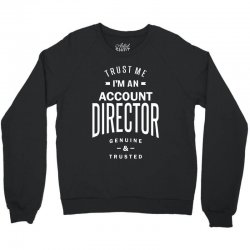 Account Director Crewneck Sweatshirt | Artistshot