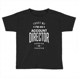 Account Director Toddler T-shirt | Artistshot