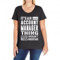 Account Manager Thing Ladies Curvy T-Shirt | Artistshot