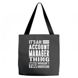 Account Manager Thing Tote Bags | Artistshot