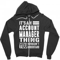 Account Manager Thing Zipper Hoodie | Artistshot