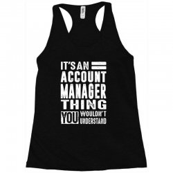 Account Manager Thing Racerback Tank | Artistshot