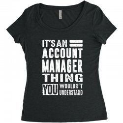 Account Manager Thing Women's Triblend Scoop T-shirt | Artistshot