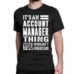 Account Manager Thing Classic T-shirt | Artistshot