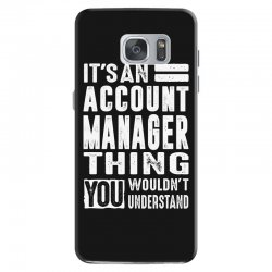 Account Manager Thing Samsung Galaxy S7 Case | Artistshot