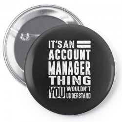Account Manager Thing Pin-back button | Artistshot