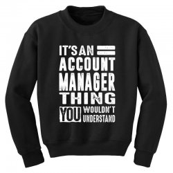 Account Manager Thing Youth Sweatshirt | Artistshot