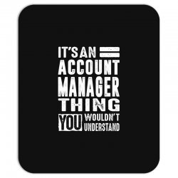 Account Manager Thing Mousepad | Artistshot