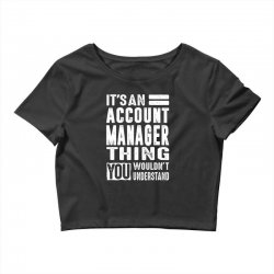 Account Manager Thing Crop Top | Artistshot