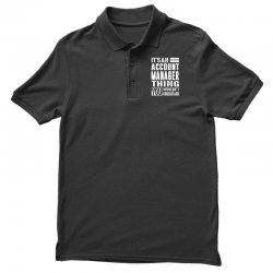 Account Manager Thing Polo Shirt | Artistshot